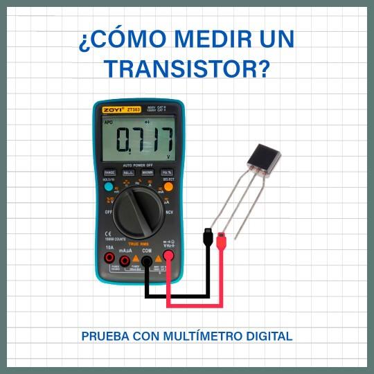 ¿Cómo medir o probar un transistor con un multímetro digital?