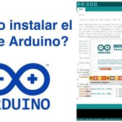 ¿Cómo instalar IDE de Arduino?